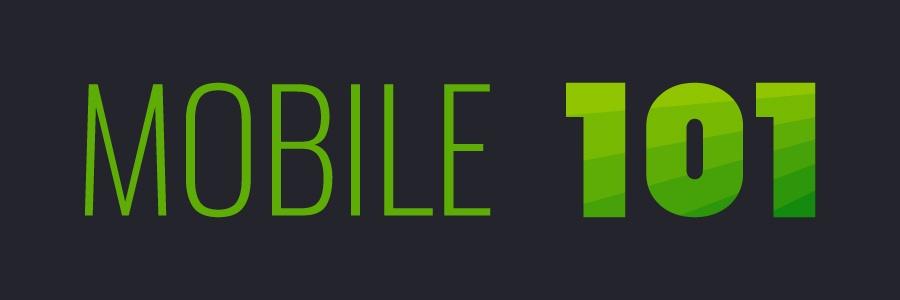 mobile 101